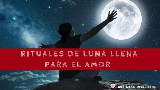 hechizos de luna llena para atraer el amor