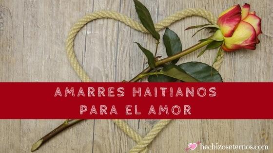 Hechizos de amor Haitianos Para El Amor